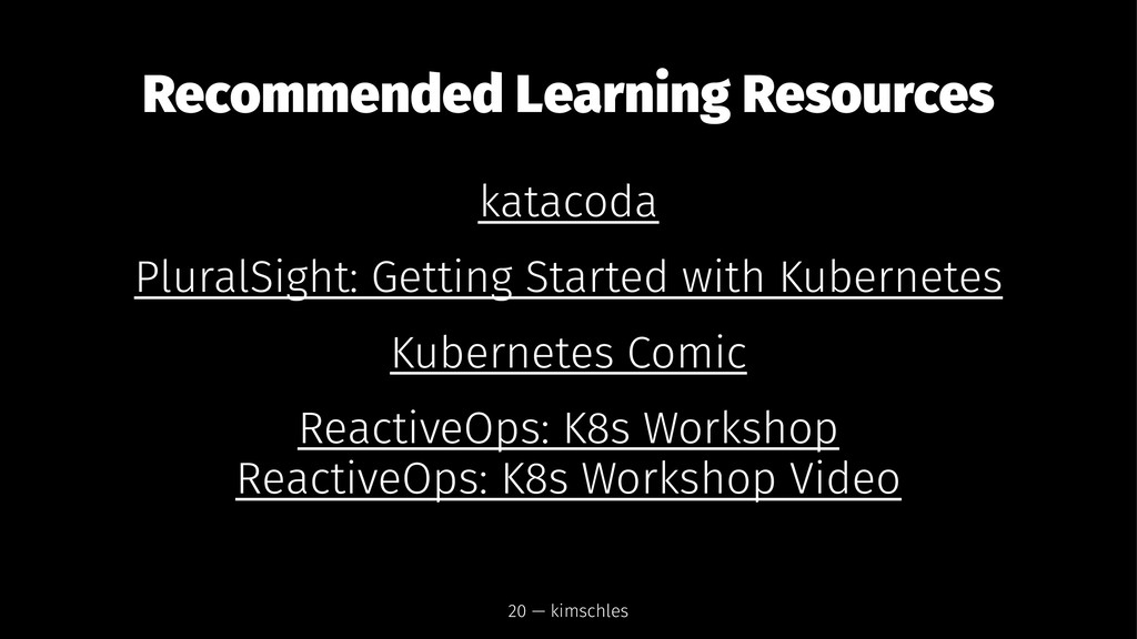 Recommended Learning Resources katacoda PluralS...