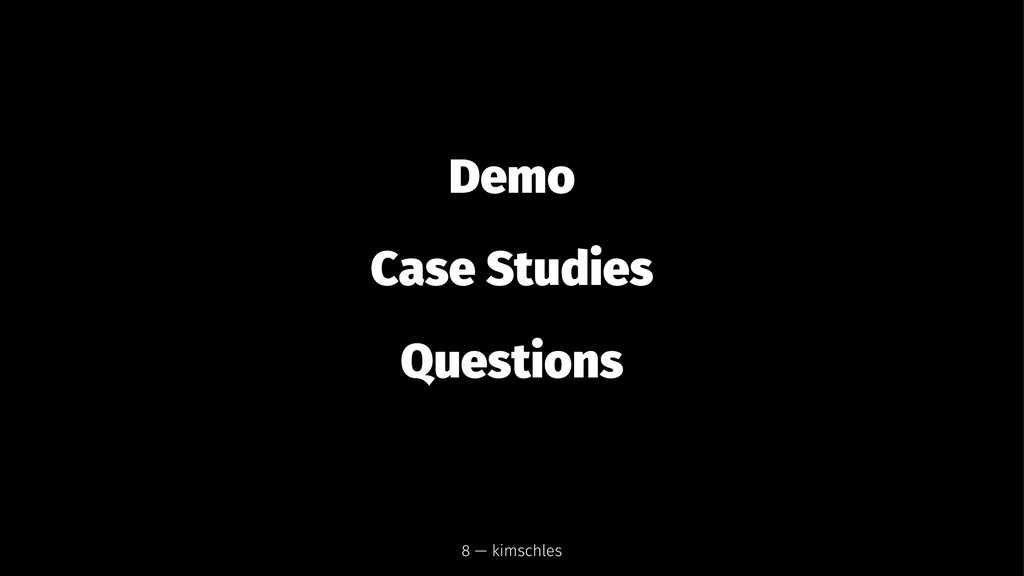 Demo Case Studies Questions 8 — kimschles