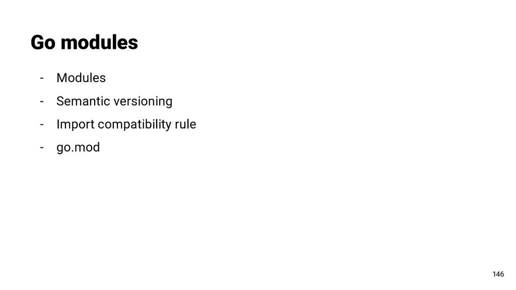 Go modules 146 - Modules - Semantic versioning ...