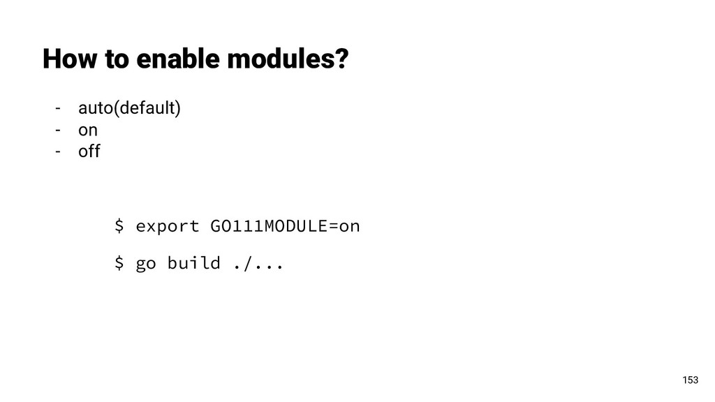 How to enable modules? 153 - auto(default) - on...