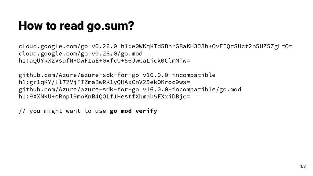 How to read go.sum? 168 cloud.google.com/go v0....