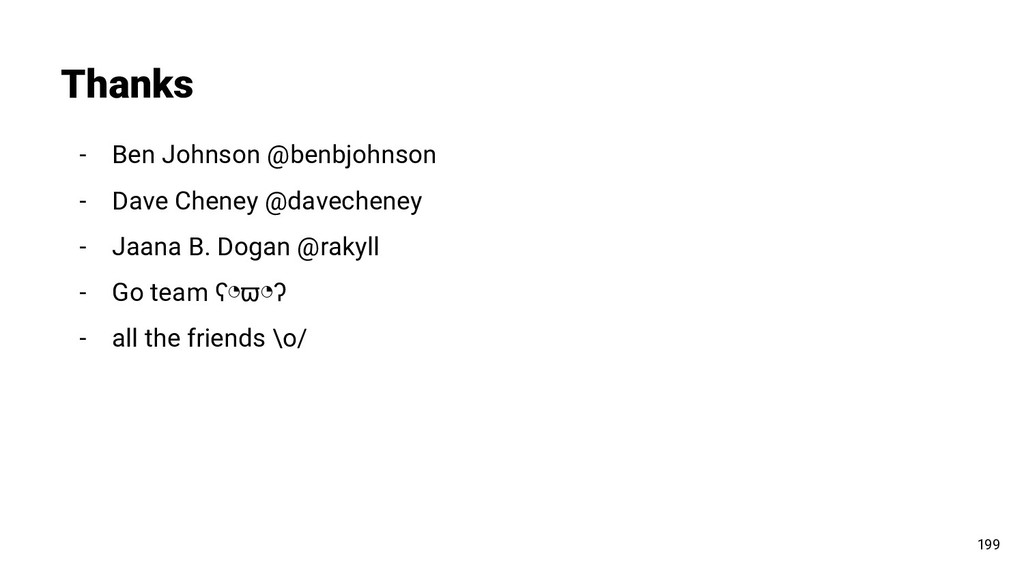 - Ben Johnson @benbjohnson - Dave Cheney @davec...