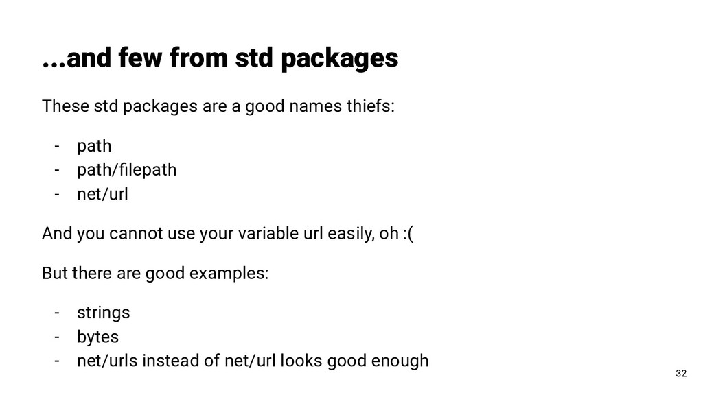 ...and few from std packages 32 These std packa...