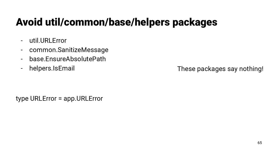 Avoid util/common/base/helpers packages 65 - ut...