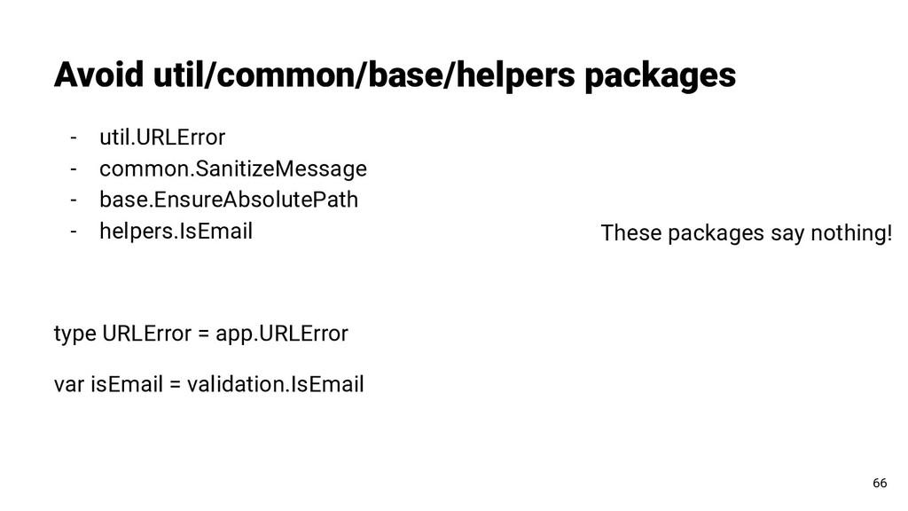 Avoid util/common/base/helpers packages 66 - ut...