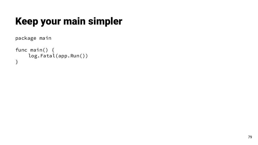 package main func main() { log.Fatal(app.Run())...