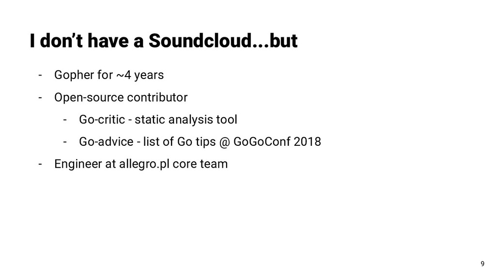 I don't have a Soundcloud...but 9 - Gopher for ...