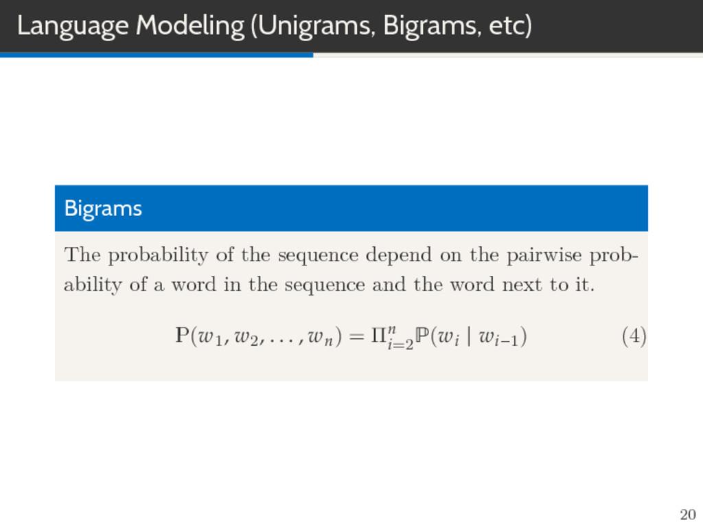 Language Modeling (Unigrams, Bigrams, etc) Bigr...