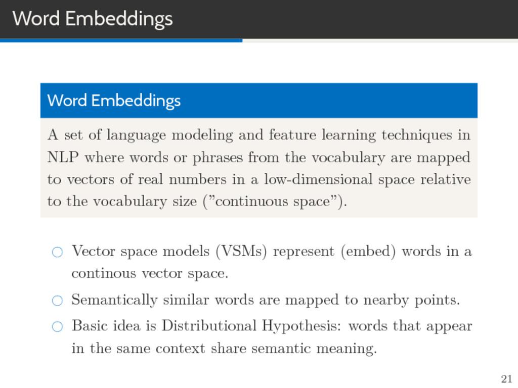 Word Embeddings Word Embeddings A set of langua...