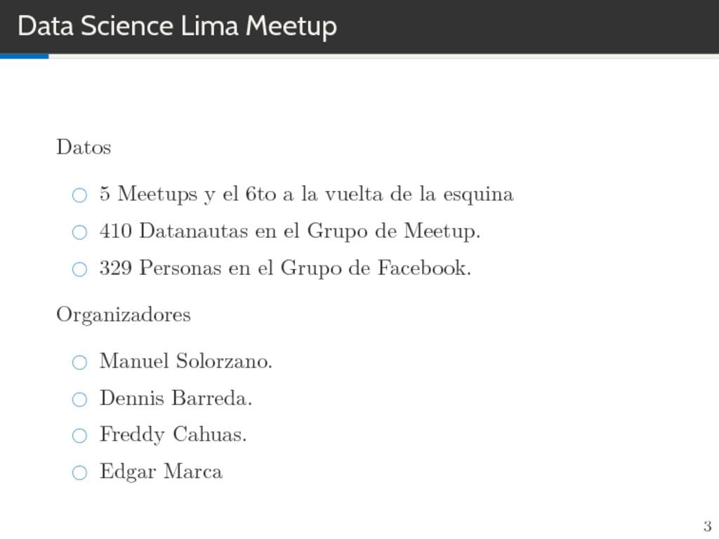 Data Science Lima Meetup Datos 5 Meetups y el 6...