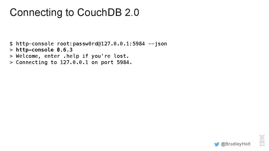 Connecting to CouchDB 2.0 $ http-console root:p...