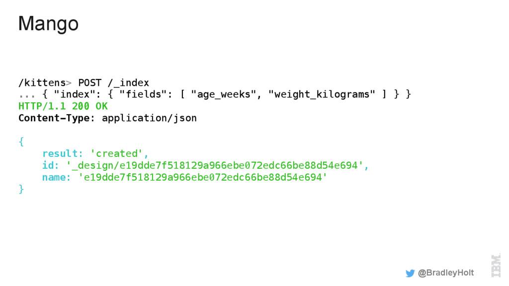 "Mango /kittens> POST /_index! ... { ""index"": { ..."