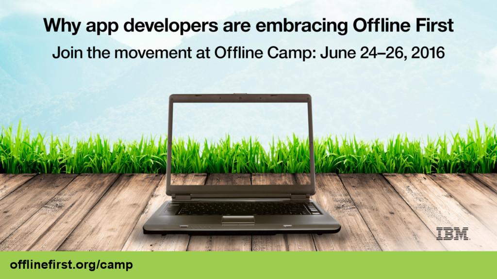 offlinefirst.org/camp