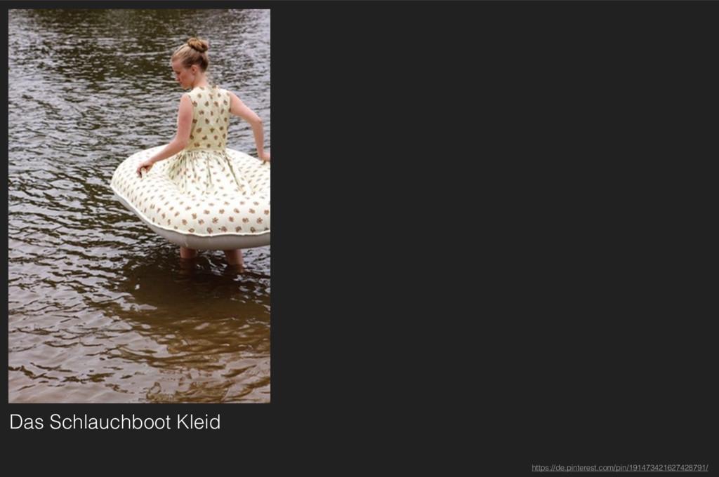 Das Schlauchboot Kleid https://de.pinterest.com...