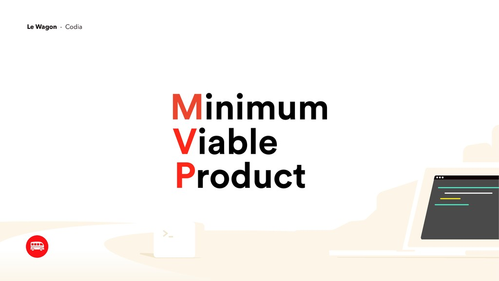 Minimum Viable Product Le Wagon - Codia