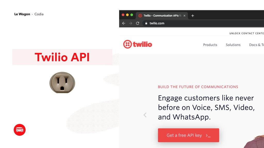 Twilio API Le Wagon - Codia