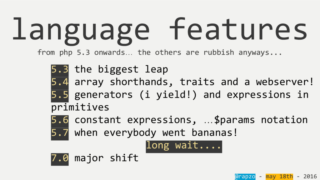 @rapzo - may 18th - 2016 language features from...