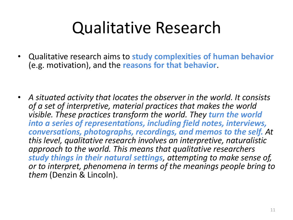 Qualitative Research • Qualitative research aim...