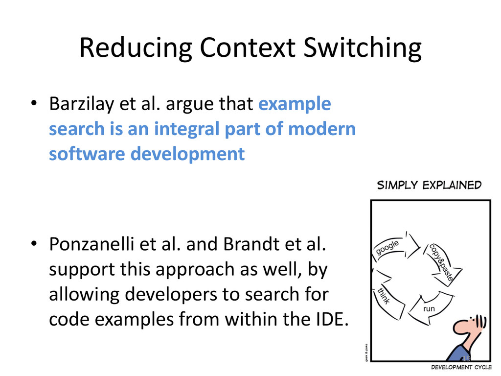 Reducing Context Switching • Barzilay et al. ar...
