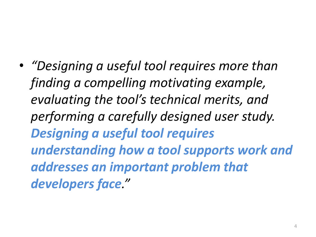 "• ""Designing a useful tool requires more than f..."