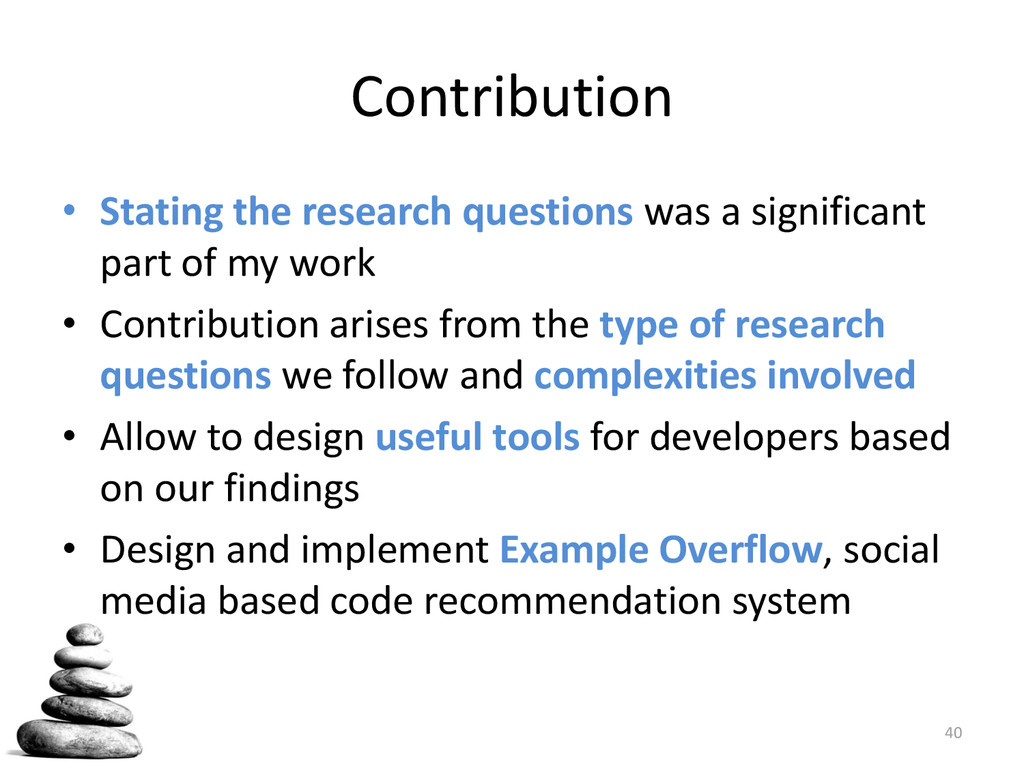 Contribution • Stating the research questions w...