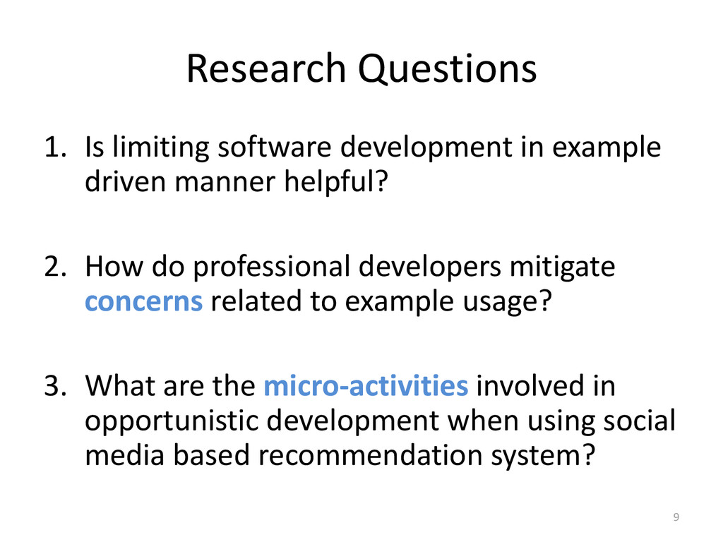 Research Questions 1. Is limiting software deve...