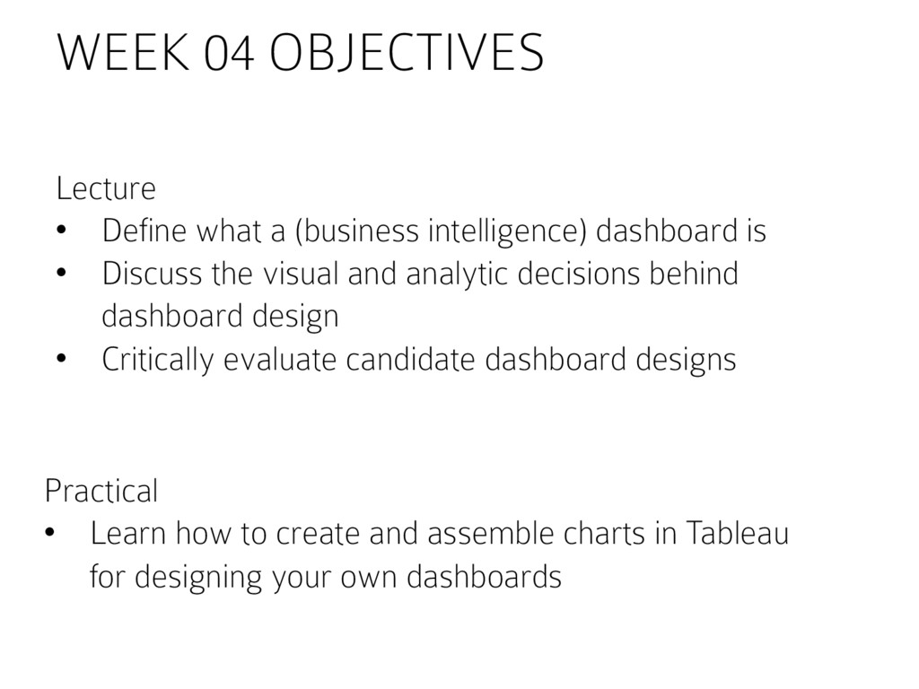 WEEK 04 OBJECTIVES Lecture •  Define what a (bu...
