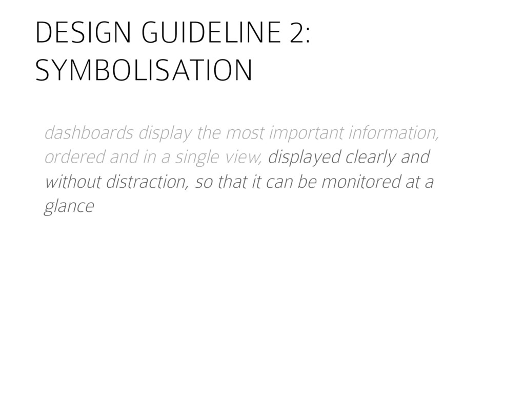 DESIGN GUIDELINE 2: SYMBOLISATION dashboards di...