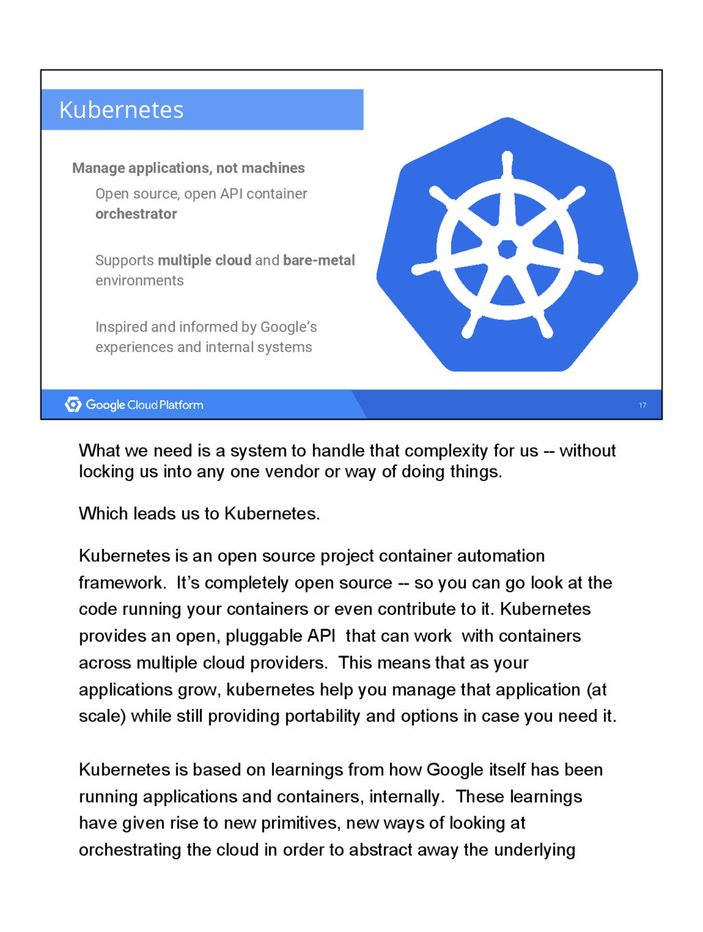 17 Kubernetes Manage applications, not machines...
