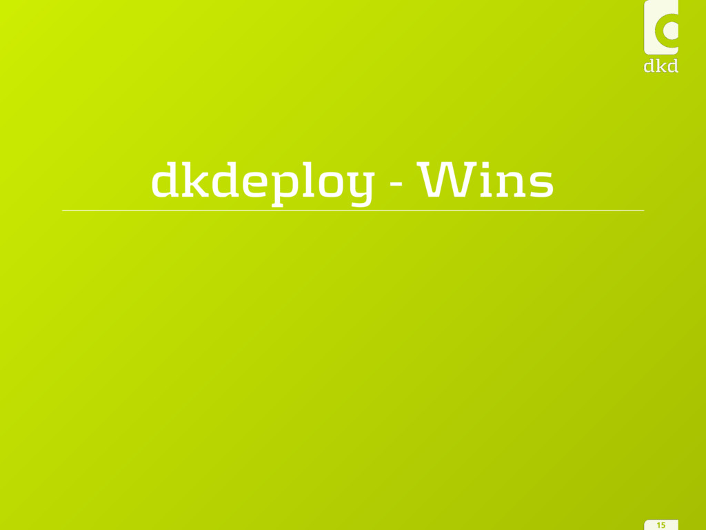 dkdeploy - Wins 15
