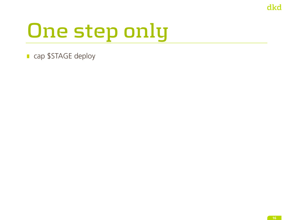 One step only cap $STAGE deploy 16