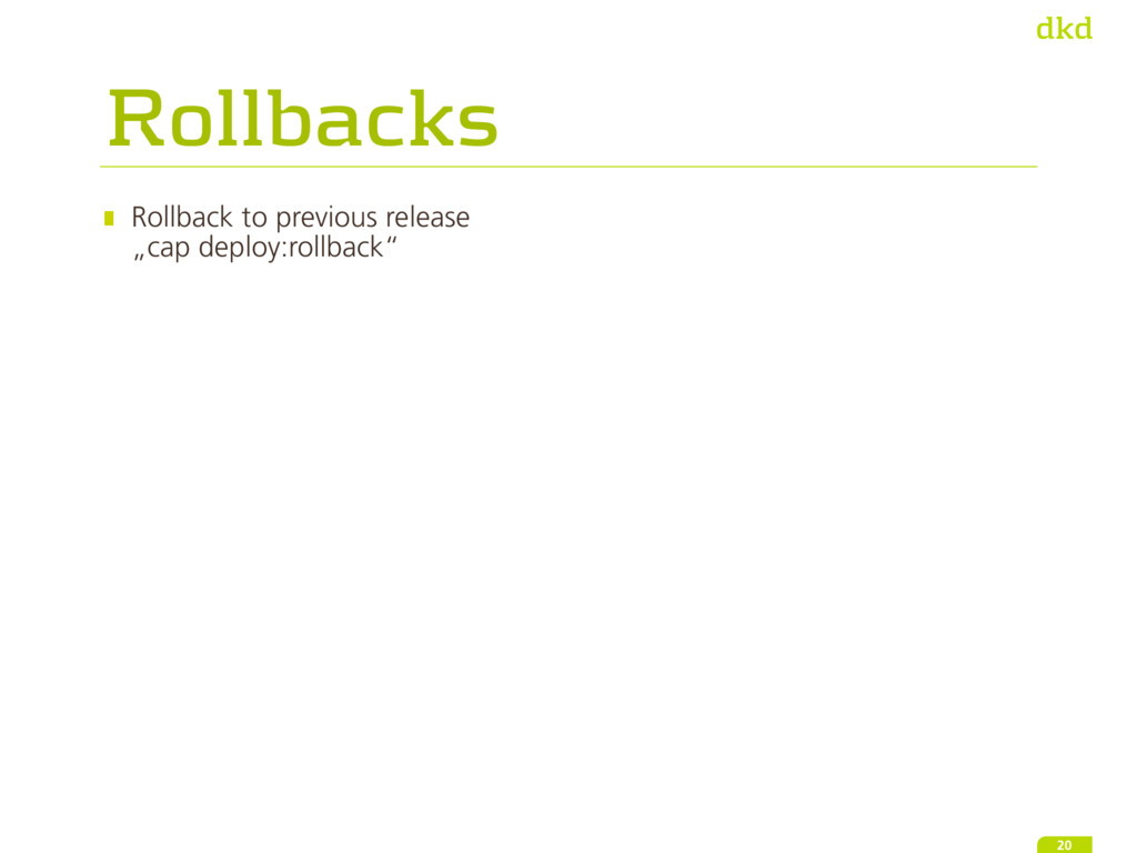 "Rollbacks Rollback to previous release ""cap de..."