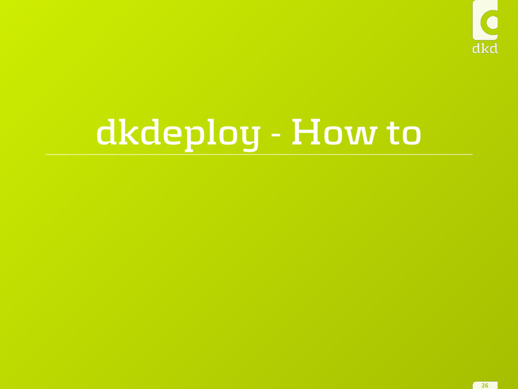 dkdeploy - How to 26