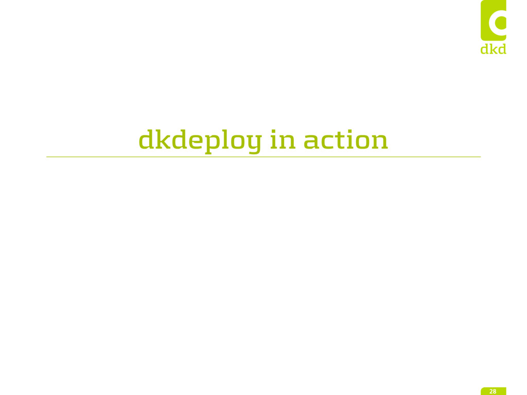 dkdeploy in action 28
