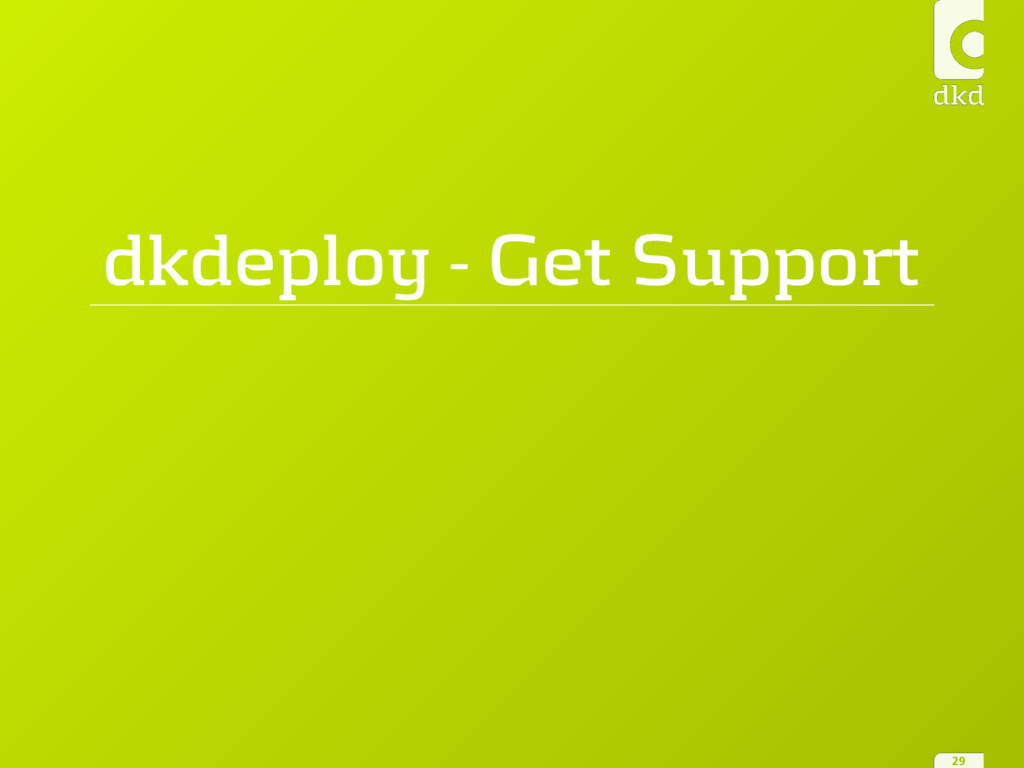 dkdeploy - Get Support 29