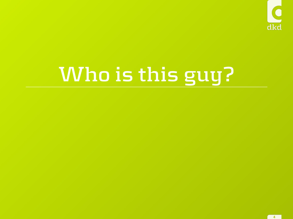 Who is this guy? 4