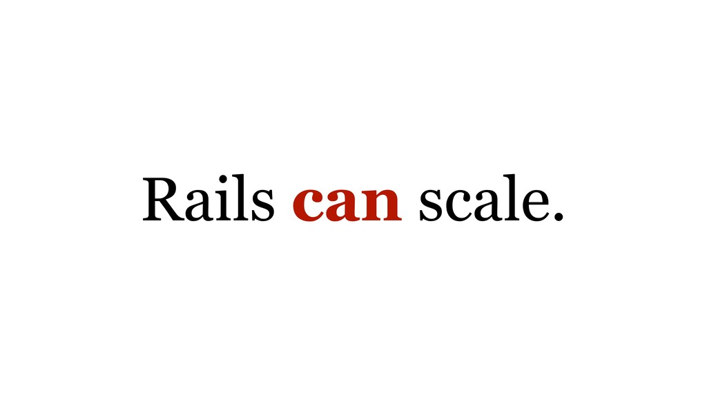 Rails can scale.