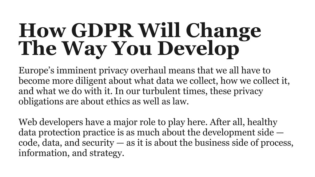 How GDPR Will Change  The Way You Develop Euro...