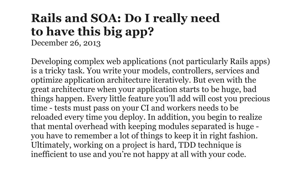 Rails and SOA: Do I really need  to have this ...