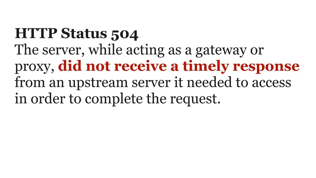 HTTP Status 504 The server, while acting as a g...