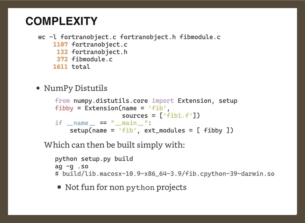 COMPLEXITY NumPy Distutils  Which can then be b...