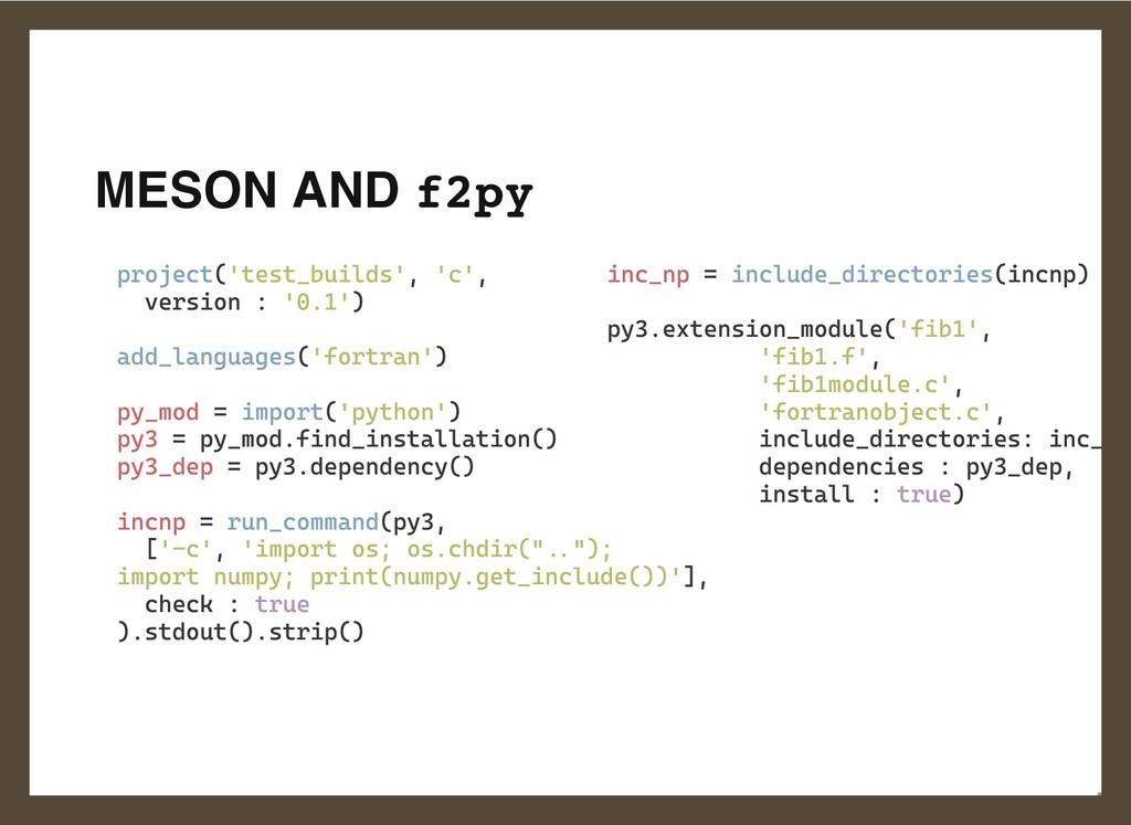 MESON AND f2py   project('test_builds', 'c',  v...