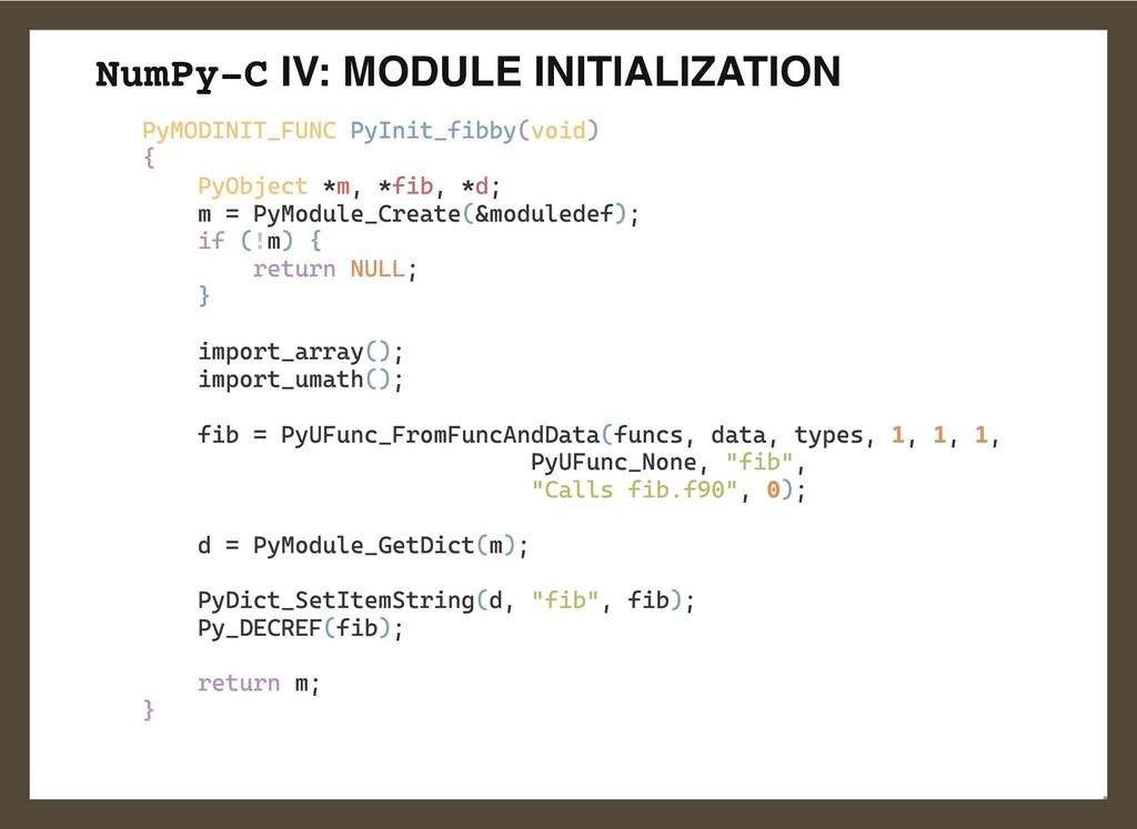 NumPy-C IV: MODULE INITIALIZATION PyMODINIT_FUN...