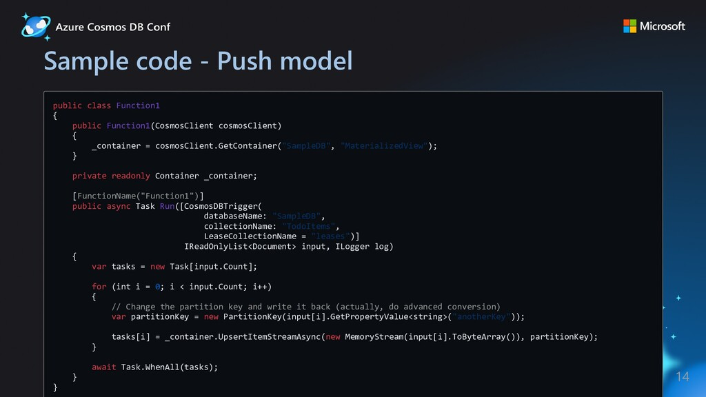 Sample code - Push model public class Function1...