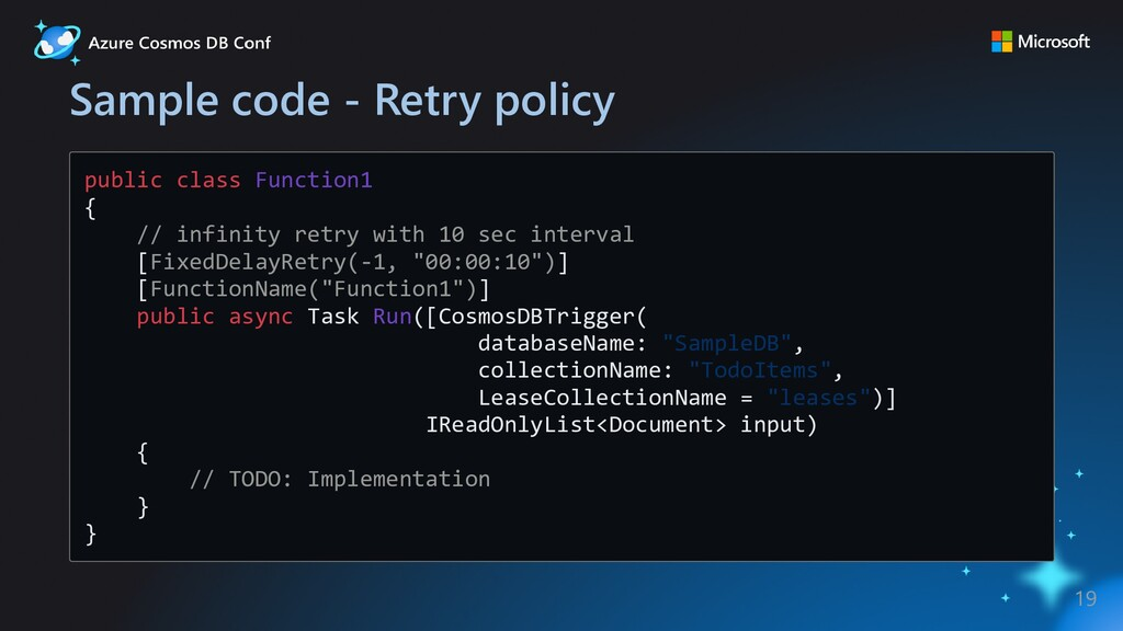 Sample code - Retry policy public class Functio...