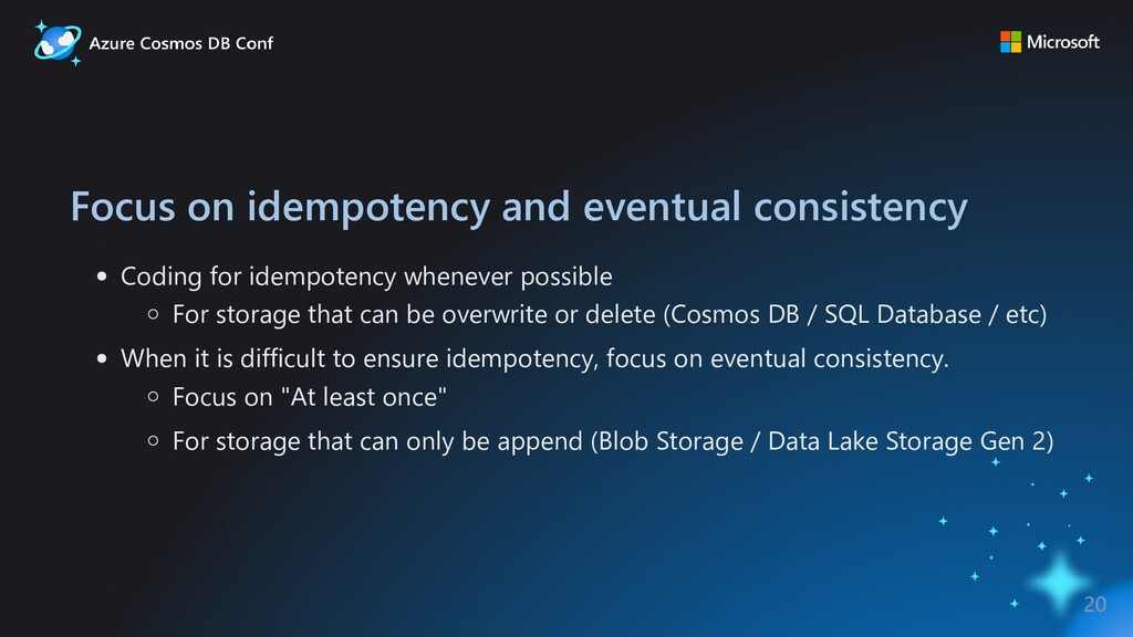 Focus on idempotency and eventual consistency C...