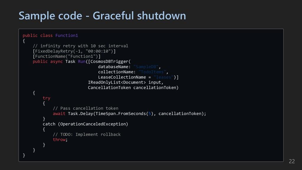 Sample code - Graceful shutdown public class Fu...
