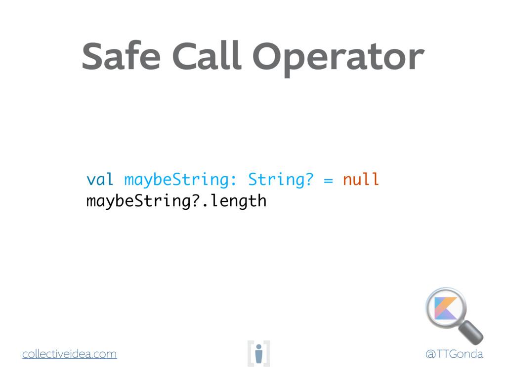 @TTGonda collectiveidea.com Safe Call Operator ...