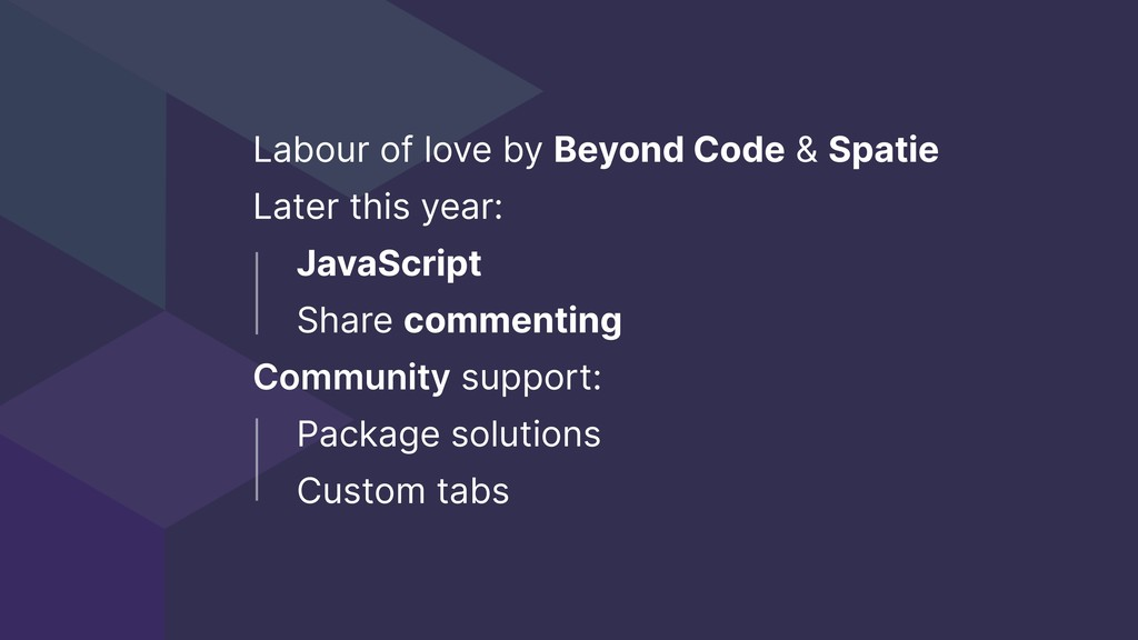 Labour of love by Beyond Code & Spatie Later th...