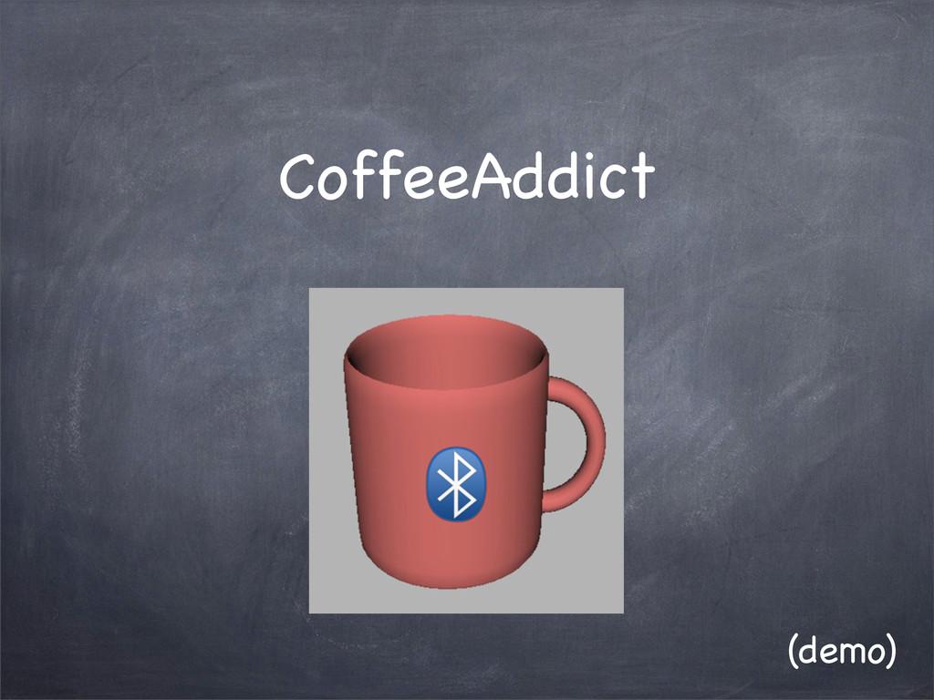 CoffeeAddict (demo)